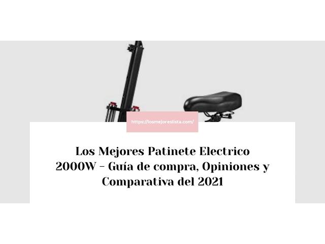 Los Mejores Patinete Electrico 2000W – Guía de compra, Opiniones y Comparativa del 2021 (España)