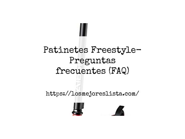 Los Mejores Patinetes Freestyle – Guía de compra, Opiniones y Comparativa del 2021 (España)