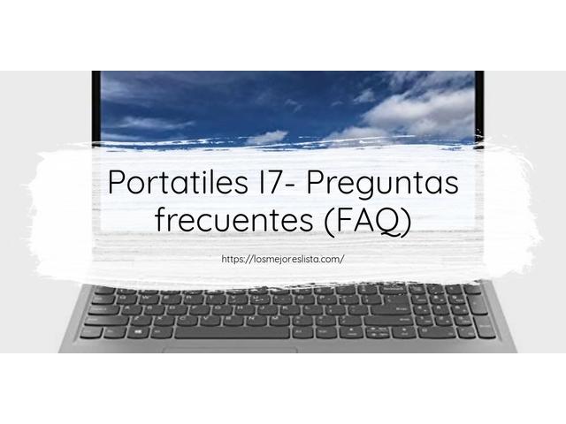 Los Mejores Portatiles I7 – Guía de compra, Opiniones y Comparativa del 2021 (España)