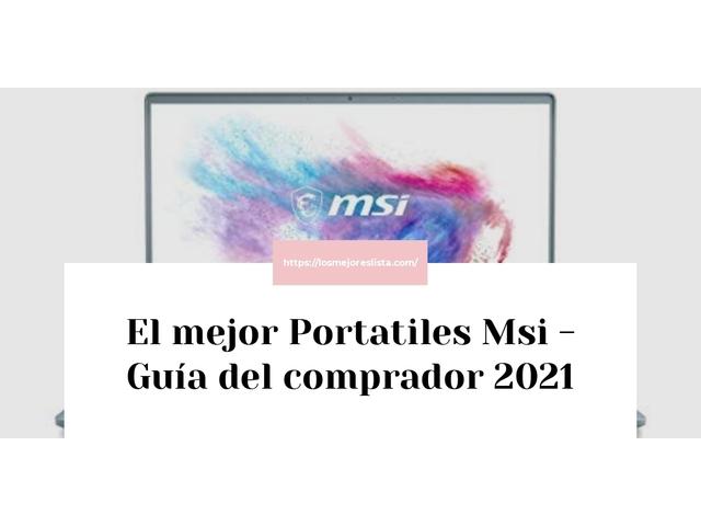 Los Mejores Portatiles Msi – Guía de compra, Opiniones y Comparativa del 2021 (España)