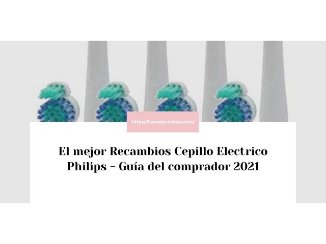 Los Mejores Recambios Cepillo Electrico Philips – Guía de compra, Opiniones y Comparativa del 2021 (España)