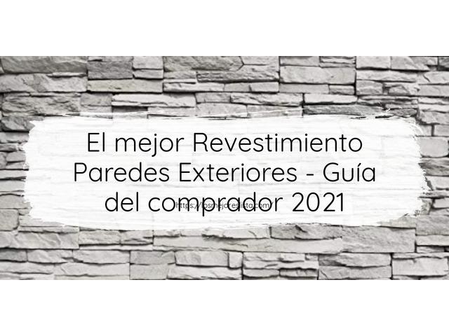 Los Mejores Revestimiento Paredes Exteriores – Guía de compra, Opiniones y Comparativa del 2021 (España)