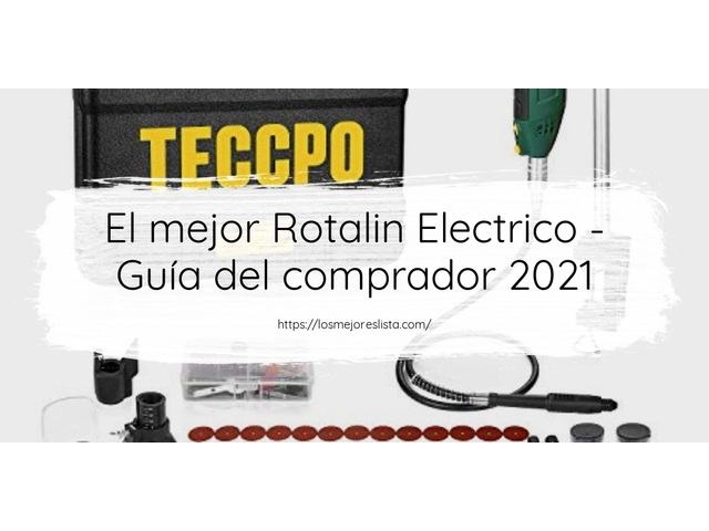 Los Mejores Rotalin Electrico – Guía de compra, Opiniones y Comparativa del 2021 (España)