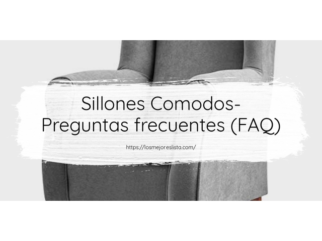 Los Mejores Sillones Comodos – Guía de compra, Opiniones y Comparativa del 2021 (España)