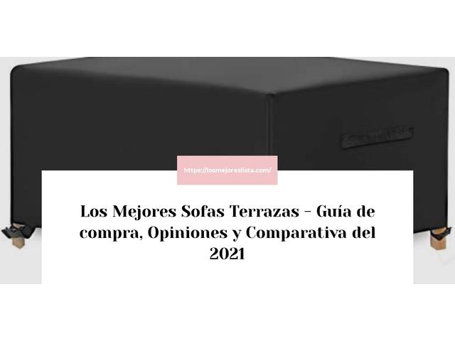 Los Mejores Sofas Terrazas – Guía de compra, Opiniones y Comparativa del 2021 (España)