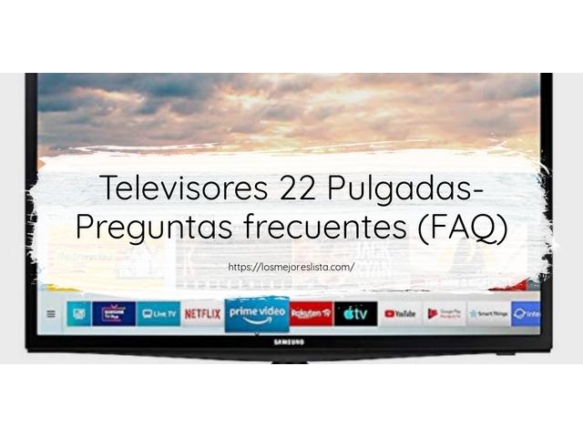 Los Mejores Televisores 22 Pulgadas – Guía de compra, Opiniones y Comparativa del 2021 (España)