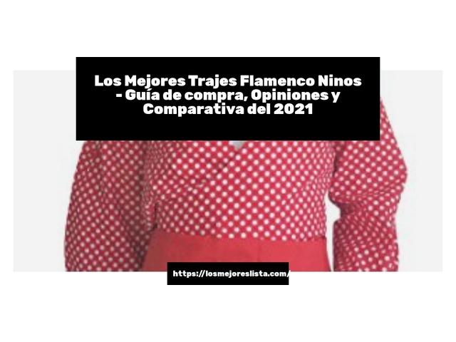 Los Mejores Trajes Flamenco Ninos – Guía de compra, Opiniones y Comparativa del 2021 (España)