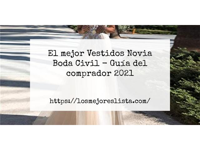 Los Mejores Vestidos Novia Boda Civil – Guía de compra, Opiniones y Comparativa del 2021 (España)