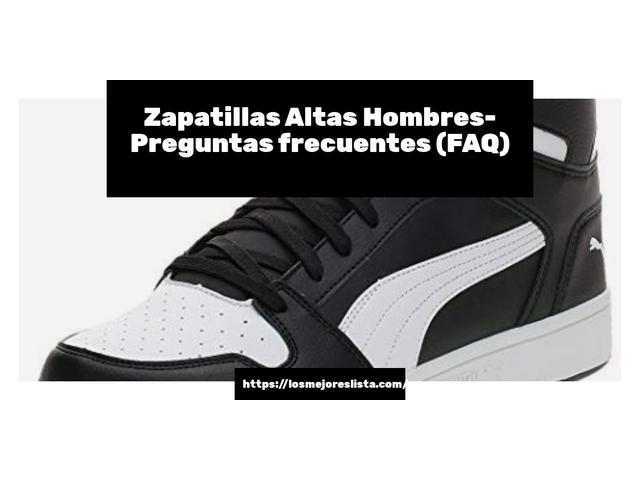 Los Mejores Zapatillas Altas Hombres – Guía de compra, Opiniones y Comparativa del 2021