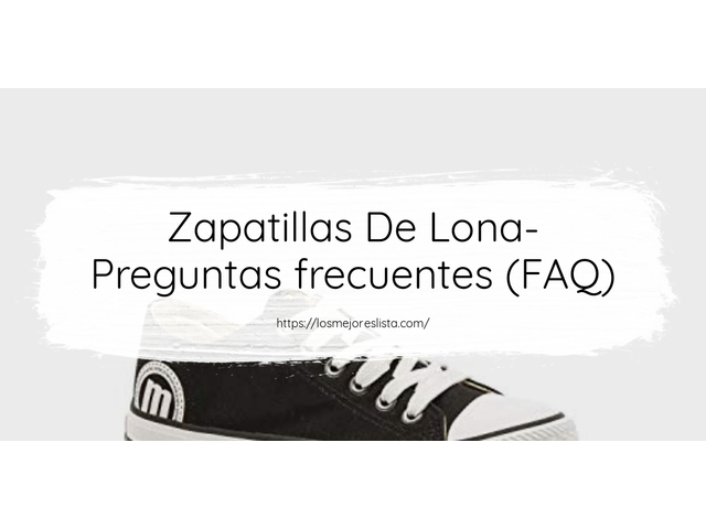 Los Mejores Zapatillas De Lona – Guía de compra, Opiniones y Comparativa del 2021