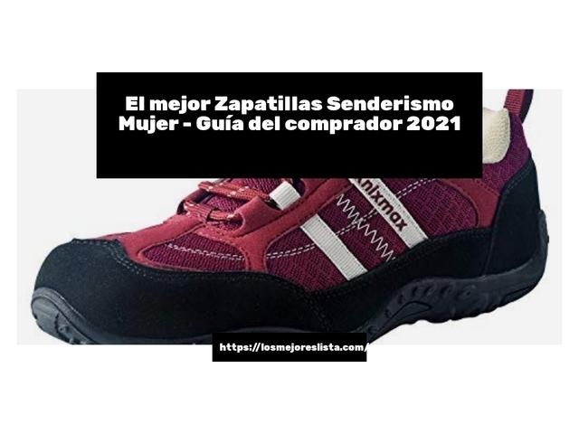Los Mejores Zapatillas Senderismo Mujer – Guía de compra, Opiniones y Comparativa del 2021