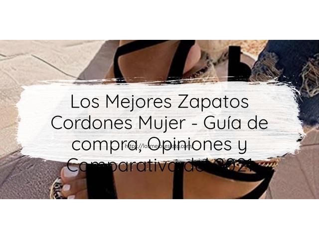 Los Mejores Zapatos Cordones Mujer – Guía de compra, Opiniones y Comparativa del 2021 (España)