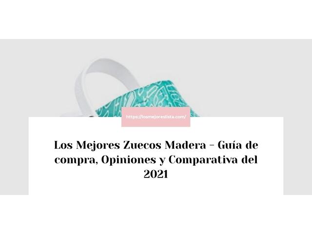Los Mejores Zuecos Madera – Guía de compra, Opiniones y Comparativa del 2021 (España)
