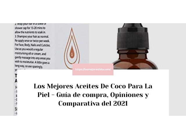 Los Mejores Aceites De Coco Para La Piel – Guía de compra, Opiniones y Comparativa del 2021 (España)