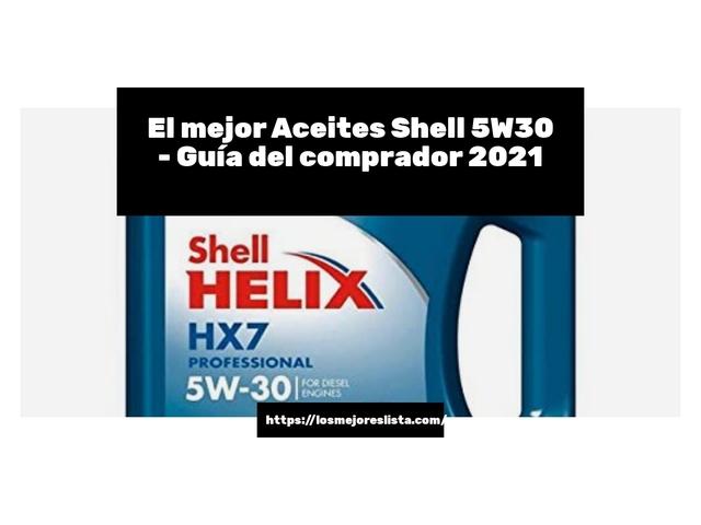 Los Mejores Aceites Shell 5W30 – Guía de compra, Opiniones y Comparativa del 2021 (España)