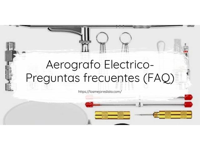 Los Mejores Aerografo Electrico – Guía de compra, Opiniones y Comparativa del 2021 (España)