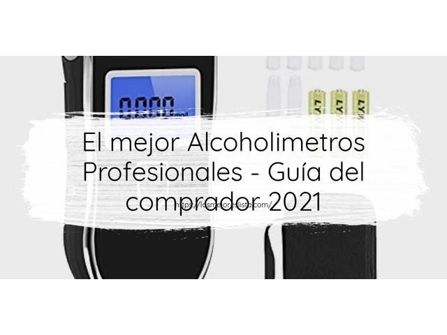 Los Mejores Alcoholimetros Profesionales – Guía de compra, Opiniones y Comparativa del 2021 (España)