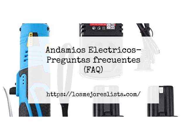 Los Mejores Andamios Electricos – Guía de compra, Opiniones y Comparativa del 2021 (España)