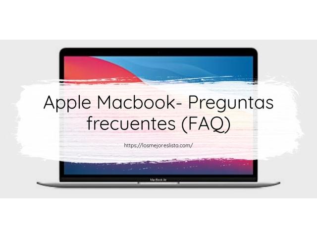 Los Mejores Apple Macbook – Guía de compra, Opiniones y Comparativa del 2021 (España)