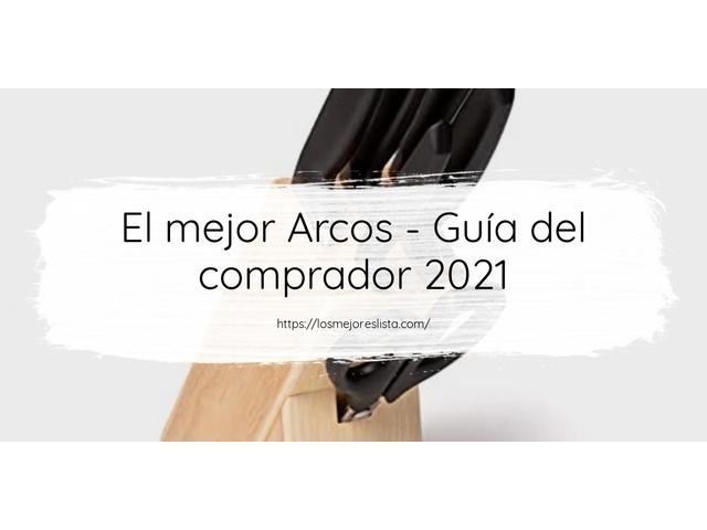 Los Mejores Arcos – Guía de compra, Opiniones y Comparativa del 2021 (España)