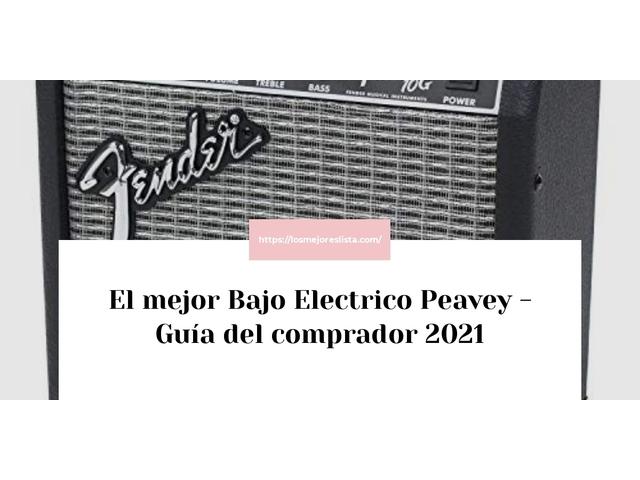 Los Mejores Bajo Electrico Peavey – Guía de compra, Opiniones y Comparativa del 2021 (España)