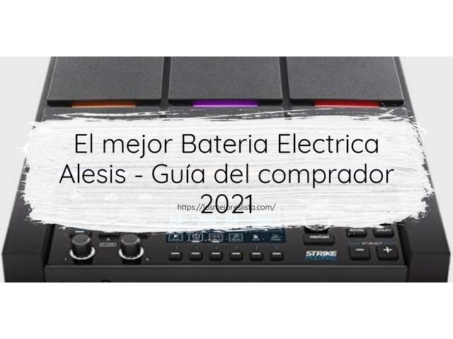Los Mejores Bateria Electrica Alesis – Guía de compra, Opiniones y Comparativa del 2021 (España)