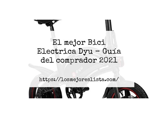 Los Mejores Bici Electrica Dyu – Guía de compra, Opiniones y Comparativa del 2021 (España)