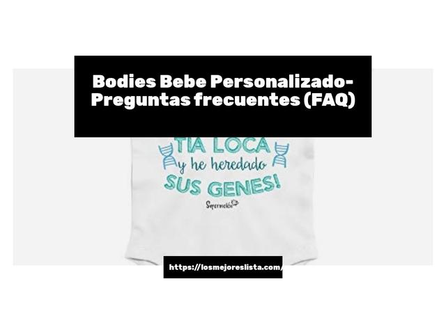 Los Mejores Bodies Bebe Personalizado – Guía de compra, Opiniones y Comparativa del 2021 (España)
