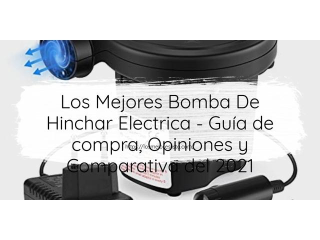 Los Mejores Bomba De Hinchar Electrica – Guía de compra, Opiniones y Comparativa del 2021 (España)