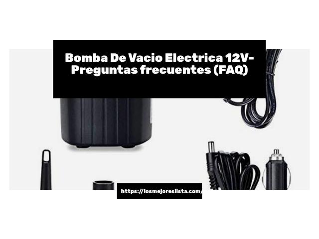 Los Mejores Bomba De Vacio Electrica 12V – Guía de compra, Opiniones y Comparativa del 2021 (España)
