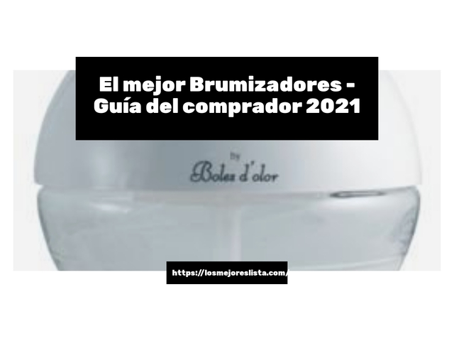 Los Mejores Brumizadores – Guía de compra, Opiniones y Comparativa del 2021 (España)