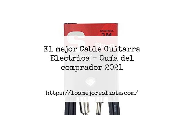 Los Mejores Cable Guitarra Electrica – Guía de compra, Opiniones y Comparativa del 2021 (España)