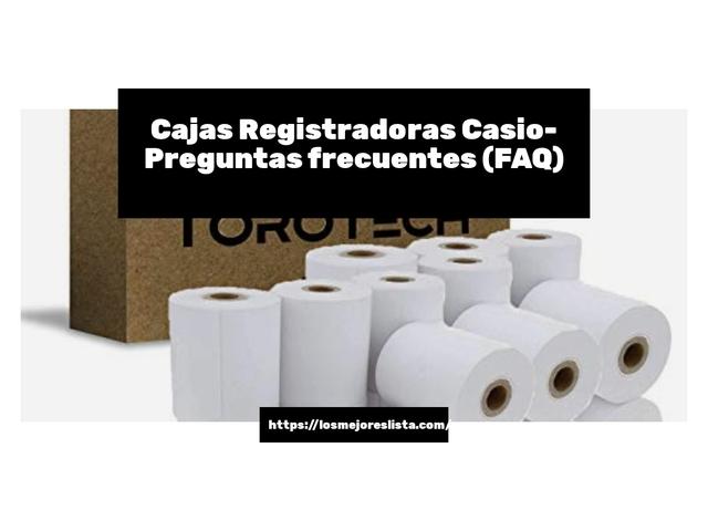 Los Mejores Cajas Registradoras Casio – Guía de compra, Opiniones y Comparativa del 2021 (España)