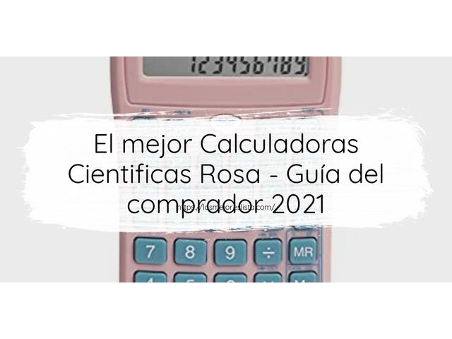Los Mejores Calculadoras Cientificas Rosa – Guía de compra, Opiniones y Comparativa del 2021 (España)