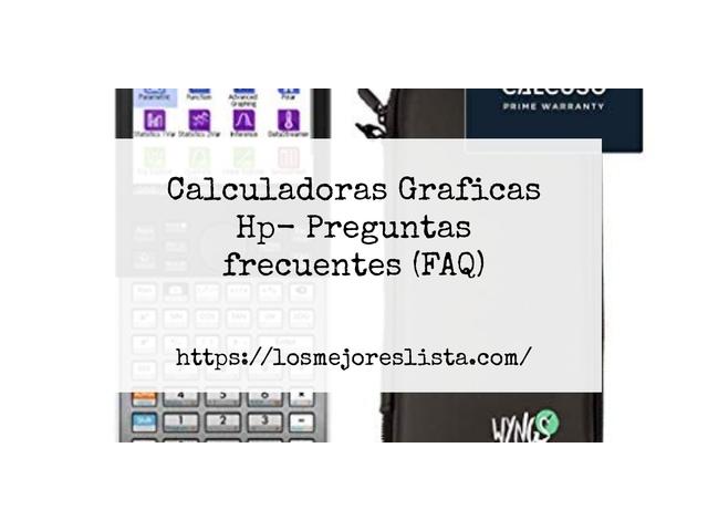 Los Mejores Calculadoras Graficas Hp – Guía de compra, Opiniones y Comparativa del 2021 (España)