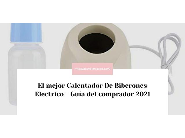 Los Mejores Calentador De Biberones Electrico – Guía de compra, Opiniones y Comparativa del 2021 (España)