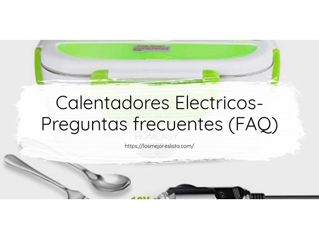 Los Mejores Calentadores Electricos – Guía de compra, Opiniones y Comparativa del 2021 (España)