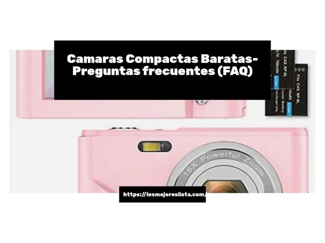 Los Mejores Camaras Compactas Baratas – Guía de compra, Opiniones y Comparativa del 2021 (España)