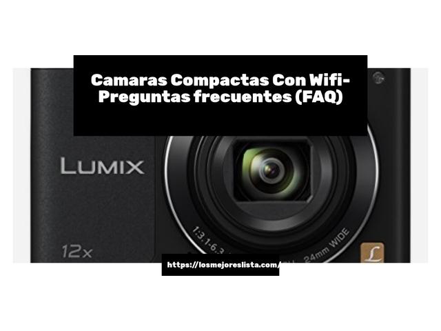 Los Mejores Camaras Compactas Con Wifi – Guía de compra, Opiniones y Comparativa del 2021 (España)