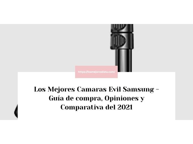 Los Mejores Camaras Evil Samsung – Guía de compra, Opiniones y Comparativa del 2021 (España)