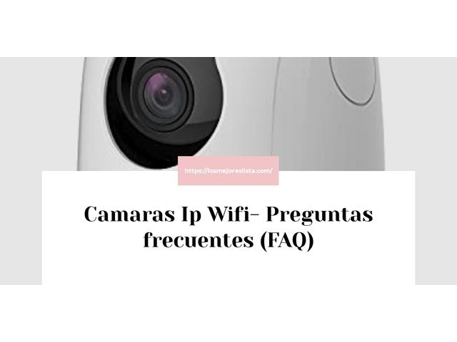 Los Mejores Camaras Ip Wifi – Guía de compra, Opiniones y Comparativa del 2021 (España)