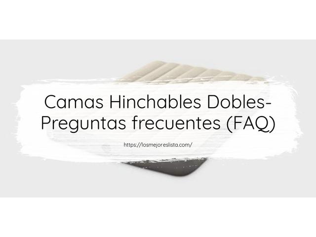 Los Mejores Camas Hinchables Dobles – Guía de compra, Opiniones y Comparativa del 2021 (España)
