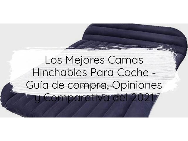 Los Mejores Camas Hinchables Para Coche – Guía de compra, Opiniones y Comparativa del 2021 (España)