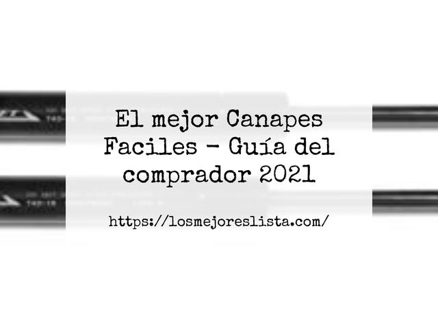 Los Mejores Canapes Faciles – Guía de compra, Opiniones y Comparativa del 2021 (España)