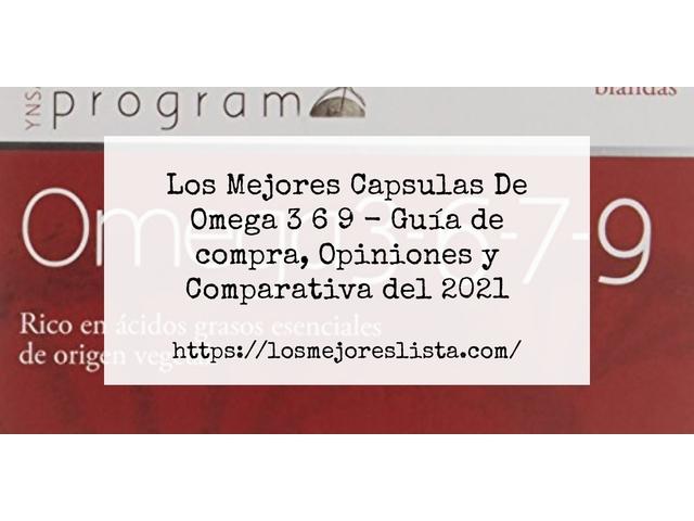 Los Mejores Capsulas De Omega 3 6 9 – Guía de compra, Opiniones y Comparativa del 2021 (España)