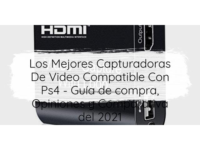 Los Mejores Capturadoras De Video Compatible Con Ps4 – Guía de compra, Opiniones y Comparativa del 2021 (España)