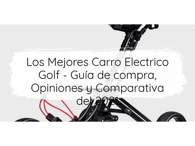 Los Mejores Carro Electrico Golf – Guía de compra, Opiniones y Comparativa del 2021 (España)