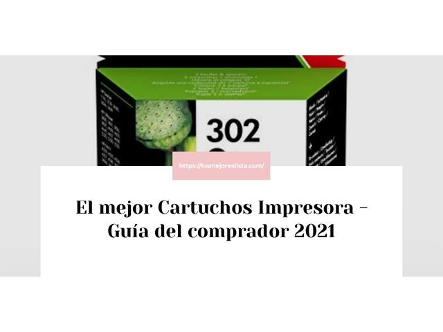 Los Mejores Cartuchos Impresora – Guía de compra, Opiniones y Comparativa del 2021 (España)