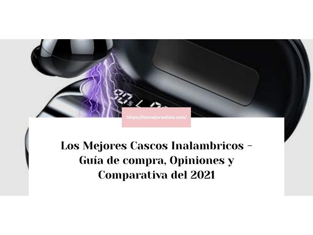 Los Mejores Cascos Inalambricos – Guía de compra, Opiniones y Comparativa del 2021 (España)