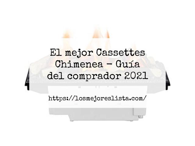 Los Mejores Cassettes Chimenea – Guía de compra, Opiniones y Comparativa del 2021 (España)